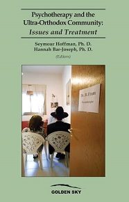 Psychotherapy and the Ultra-Orthodox Community / שניאור הופמן, חנה בר יוסף